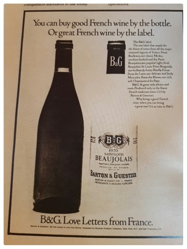 "An ad from the very first Wine Spectator.  I am old enough to remember ordering B&G at a restaurant and it was considered ""a fine choice."""